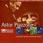 Cover: Astor Piazzolla - The Rough Guide to... Astor Piazzolla (2005)