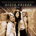 Cover: Dixie Chicks - Top Of The World Tour (2003)