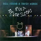 Cover: Neil Young & Crazy Horse - Rust Never Sleeps (1979)