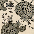 Cover: The Shins - Wincing The Night Away (2007)