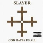 Cover: Slayer - God Hates Us All (2001)