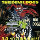 Cover: Devil Dogs - 30 Sizzling Slabs (1992)
