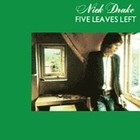 Cover: Nick Drake - Five Leaves Left (1969)