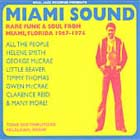 Cover: Diverse artister - Miami Sound -  Rare Funk And Soul From Miami Florida 1967-1974 (2003)