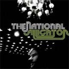 Cover: The National - Alligator (2005)
