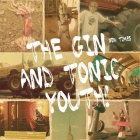 Cover: The Gin & Tonic Youth - New Times (2011)