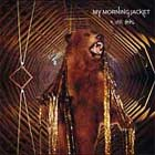 Cover: My Morning Jacket - It Still Moves (2003)