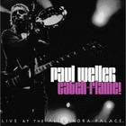 Cover: Paul Weller - Catch-Flame: Live at The Alexandra Palace (2006)