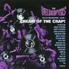 Cover: The Hellacopters - Cream of the Crap! - Collected Non-Album Works Volume 1 (2002)