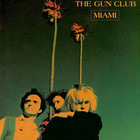 Cover: The Gun Club - Miami (1982)