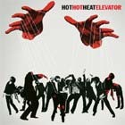 Cover: Hot Hot Heat - Elevator (2005)