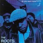 Cover: The Roots - Do You Want More!!!??? (1995)