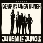 Cover: Death By Unga Bunga - Juvenile Jungle (2010)