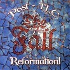 Cover: The Fall - Reformation Post TLC (2007)