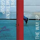Cover: Pat Metheny Group - The Way Up (2005)