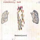 Cover: Domenico+2/Kassin +2/Moreno +2 - Sincerely Hot (2004)
