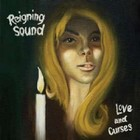 Cover: Reigning Sound - Love and Curses (2009)