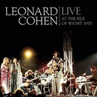 Cover: Leonard Cohen - Live at the Isle of Wight 1970 (2009)