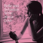 Cover: Belle & Sebastian - Write About Love (2010)