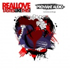 Cover: Proviant Audio - Real Love Tastes Like This (2011)