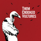 Cover: Them Crooked Vultures - Them Crooked Vultures (2009)