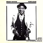 Cover: Muddy Waters - Hard Again (1977)