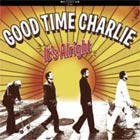 Cover: Good Time Charlie - It's Alright (2005)