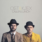 Cover: Ost & Kjex - Cajun Lunch (2010)