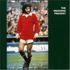 Cover: The Wedding Present - George Best (1987)