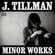 Cover: J. Tillman - Minor Works (2006)
